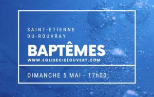 Baptêmes @ Eglise Ciel Ouvert   Saint-Étienne-du-Rouvray   Normandie   France