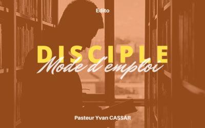Disciple : mode d'emploi !