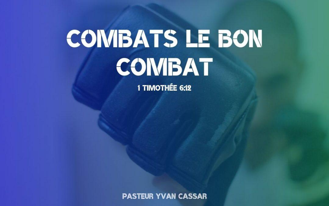 Combats le bon combat…