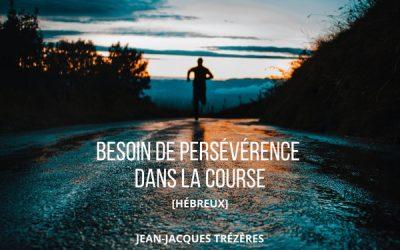 Besoin de persévérance dans la course
